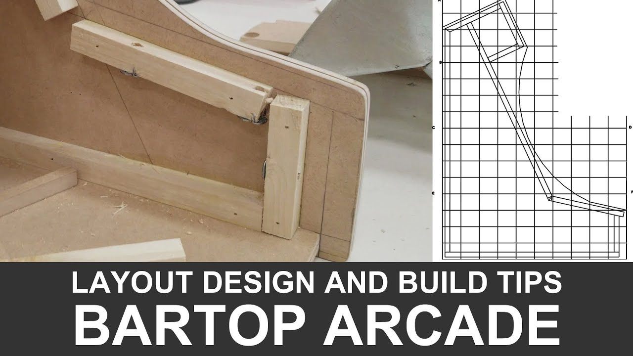 BARTOP ARCADE CABINET Layout Design and Build Tips