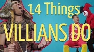 14 Things Villains Do