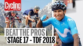 Beat the Pros | Can we make the time cut? | Stage 17 of 2018 Tour de France | Cycling Weekly