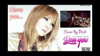 I love you - 2NE1 [Cover en ESPAÑOL - Niah]