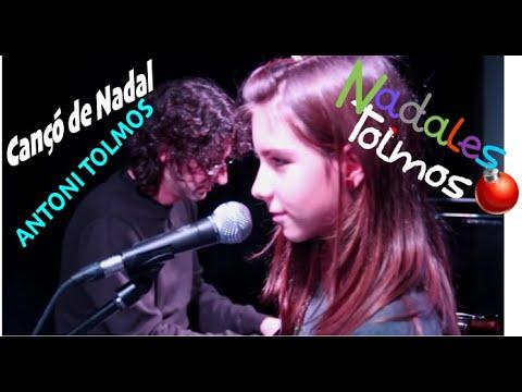Cançó de Nadal - Antoni Tolmos