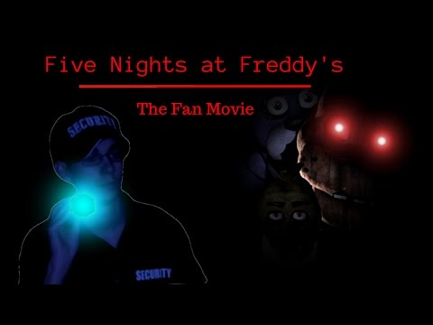 Five Nights at Freddy's- The Fan Movie