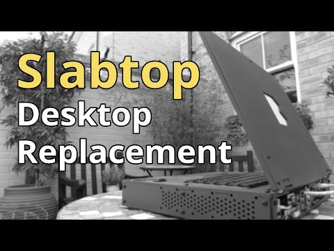 Slabtop - Portable Desktop Replacement Enclosure Concept