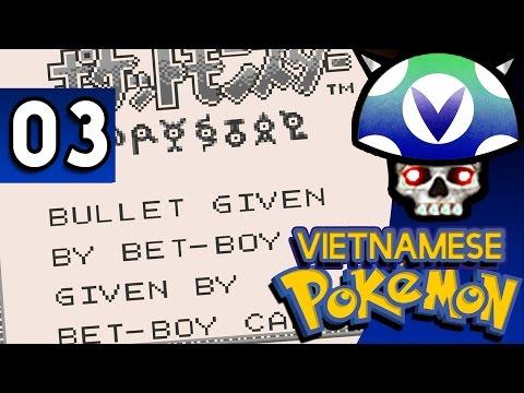 [Vinesauce] Joel - Vietnamese Pokemon ( Part 3 )