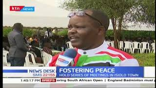 Fostering peace : Meru community hold meeting in Isiolo embrace peace