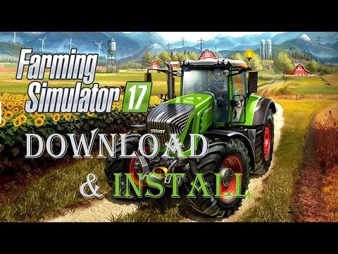 How To Download Farming Simulator 17 On Pc|Farming Simulator 17 Download & Install