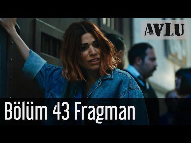 Avlu 43. Bölüm Fragman