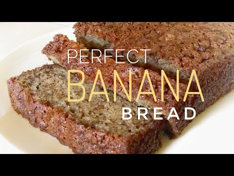 Perfectly moist BANANA BREAD