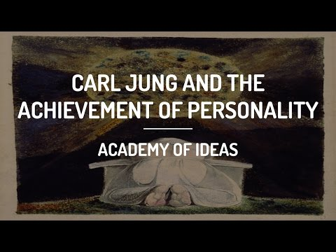 Carl Jung and The Achievement of Personality