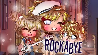Download 💐ROCKABYE💐⚜[клип]⚜💐С ПЕРЕВОДОМ💐Gacha⚜Life💐 Mp3 and Videos