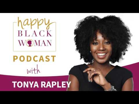 HBW079: Tonya Rapley, Amazing Personal Finance Coach To Help You Get Financially Free!