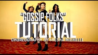 Dance Tutorial (Partial) Gossip Folks - Missy Elliot - Miesha Michelle Choreography