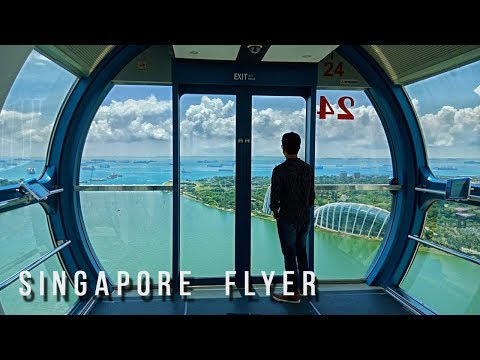 Singapore Flyer | Singapore Flyer The Worlds Biggest Sky Wheel