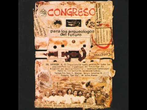 Congreso - Para los arqueólogos del futuro (full album)