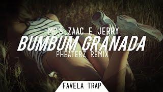 Mc 39 S Zaac Jerry Bumbum Granada Pheaterz Remix.mp3