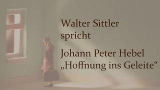 "Johann Peter Hebel – ""Hoffnung ins Geleite"""