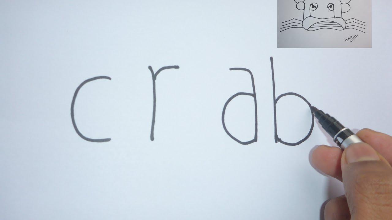 very easy how to turn words u0027 u0027crab u0027 u0027 into a cartoon art on