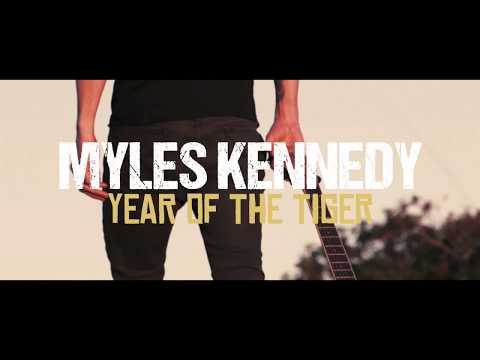 Myles Kennedy: Year of the Tiger (Official Mini Documentary)