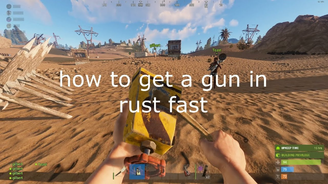 how to get a gun in rust fast