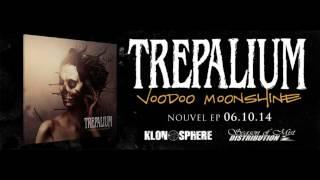TREPALIUM - Fire On Skin