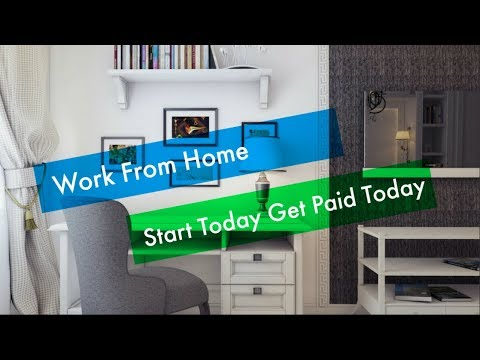 Work From Home Start Today Get Paid Today- Get Paid Daily