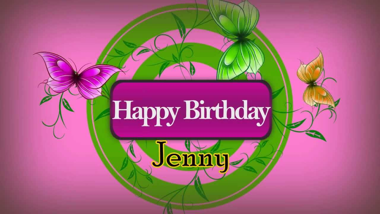 Happy Birthday Jenny Youtube