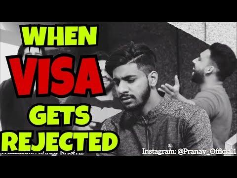 When VISA Gets Rejected    By Pranav Nagpal