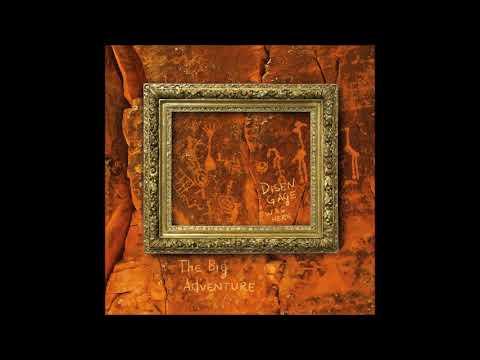 Disen Gage - The Big Adventure (Full Album 2019)