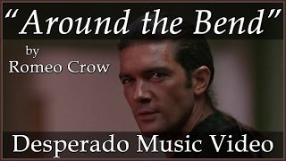 Download Desperado - Around the Bend (Original Song by Romeo Crow) MP3 song and Music Video