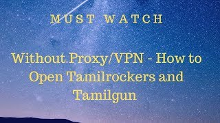 NO VPN - All About Tamilgun and Tamil Rockers New website Link 2019