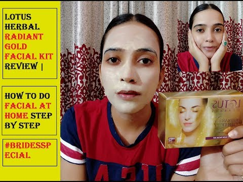Lotus Herbal Radiant gold facial kit review | How to do Facial at Home Step by step #BridesSpecial