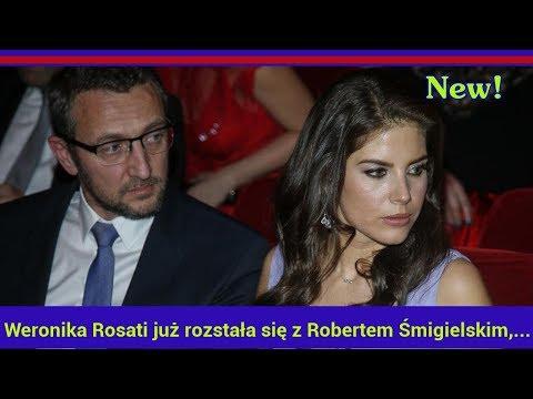Weronika Rosati już rozstała się z Robertem Śmigielskim, ojcem jej córki?!