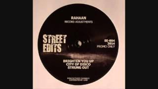 Rahaan - Strung Out (Record Adjustments)