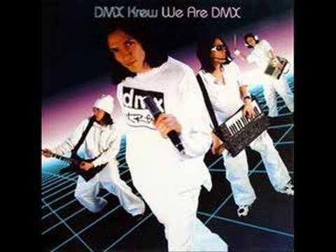 DMX KREW - Street Boys ( 1999 )