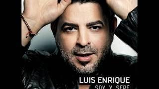 Luis Enrique - Locos Los 2