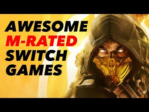 10 Awesome M RATED SWITCH GAMES Coming In 2019