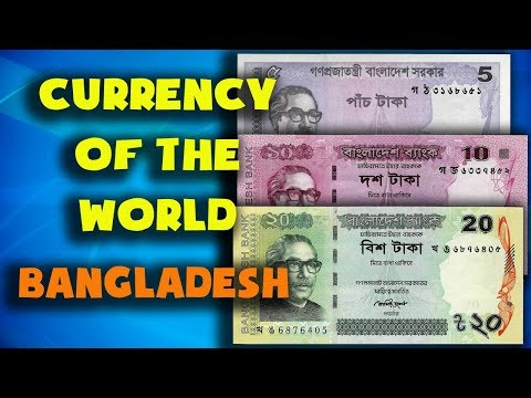 Currency of the world - Bangladesh. Bangladeshi taka. Exchan