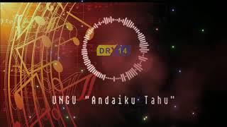 Instrumental Piano | Andaiku Tahu - UNGU | Religi Cover by. DR Tv14
