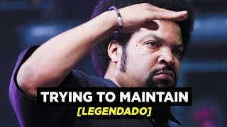 Download Ice Cube - Trying to Maintain [Legendado]