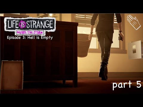 Life is Strange: Before The Storm E3P5 - Breaking & Entering...