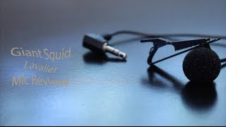 Giant Squid Lavalier Mic Review