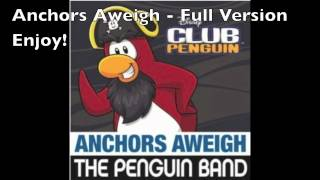 Club Penguin - The Penguin Band - Anchors Aweigh! - Full Song [HD]
