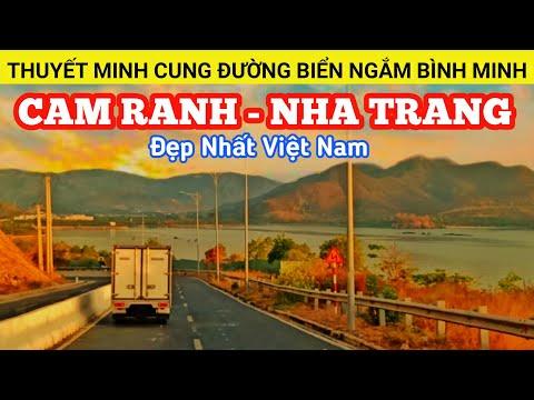 🔴Thuyết minh cung đường ven biển Cam Ranh - Nha Trang ngắm bình minh đẹp nhất Việt Nam   XÊ DỊCH TV