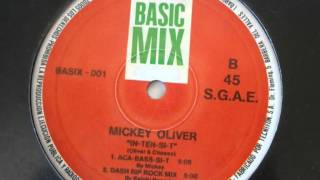 "MICKEY OLIVER- ""IN-TEN-SI-T"" DASH RIP ROCK MIX"