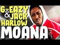 G-EAZY - MOANA FT. JACK HARLOW (REACTION)