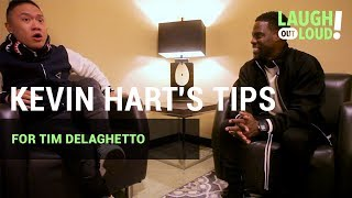 Kevin Hart's Tips for Tim Delaghetto | LOL Network