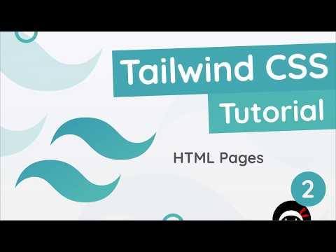 Tailwind CSS Tutorial #2 - HTML Template
