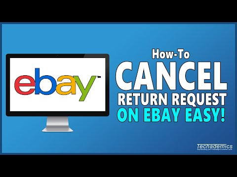 How To Cancel A Return Request On EBay
