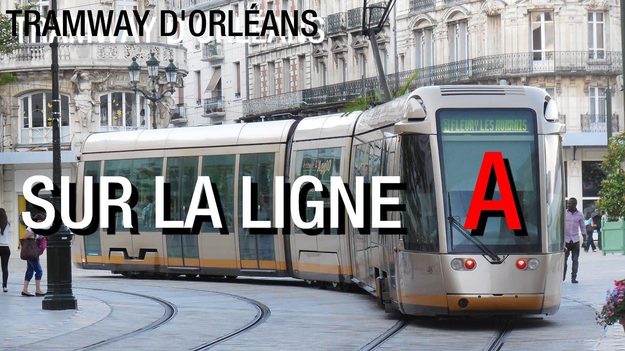 Tramway d 39 orl ans sur la ligne a du r seau tao youtube - Horaire tram orleans ligne a ...