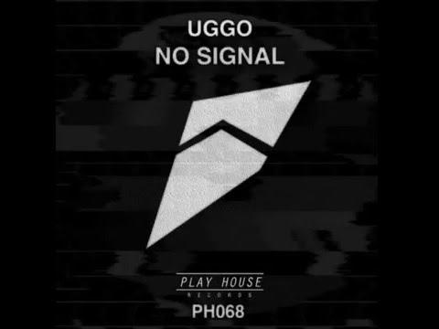 [FUTURE HOUSE] UGGO - No Signal (Original Mix)